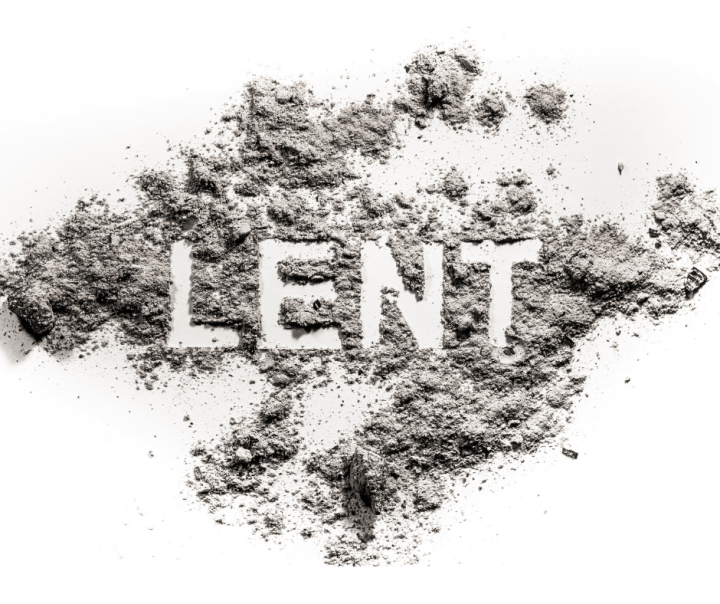 Lent: A Season for Sacrifice, Repentance  & Prayer