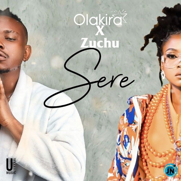 Olakira – Sere ft. Zuchu (Mp3)