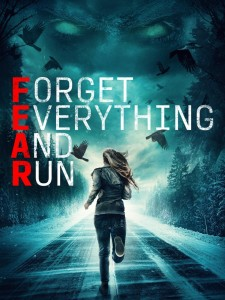 MOVIE: FEAR – Forget Everything And Run (2021)