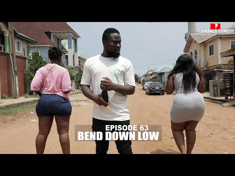 Comedy Video: Sirbalo Comedy – Bend Down Low