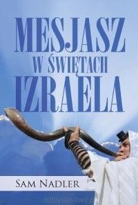 Mesjasz w świętach Izraela-4907