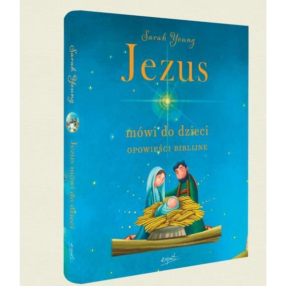 Jezus mówi do dzieci. Opowieści Biblijne.-5190