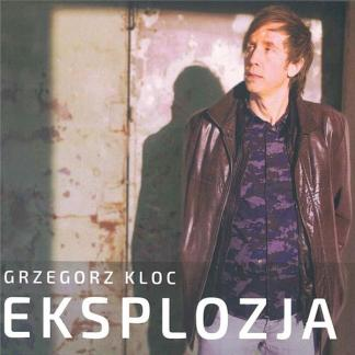 Kloc Grzegorz - Eksplozja