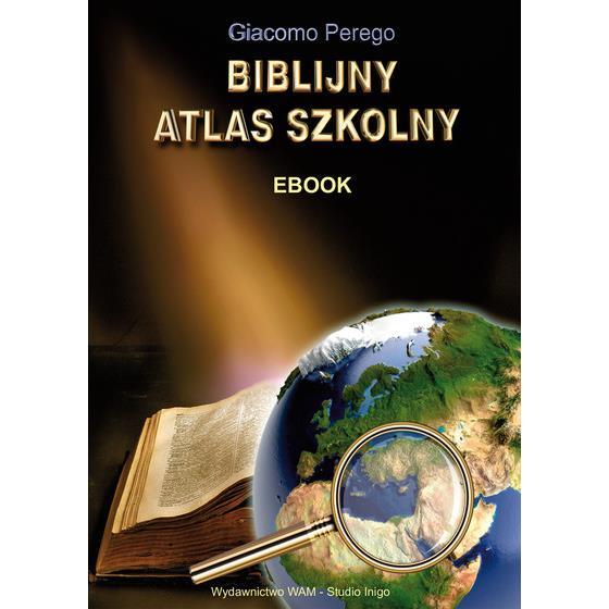 Biblijny atlas szkolny - EBOOK