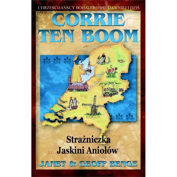 Corrie Ten Boom. Strażniczka jaskini aniołow