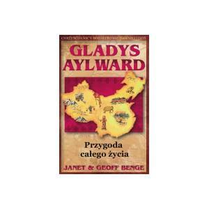 Gladys Aylward. Przygoda całego życia