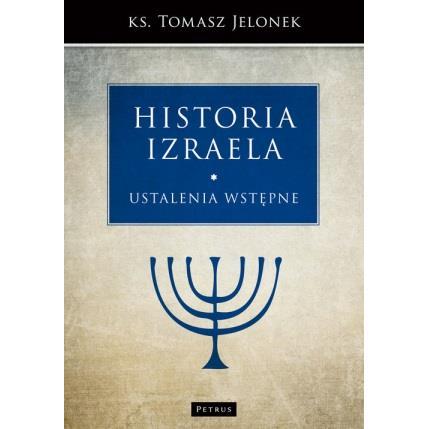 Historia Izraela . Ustalenia wstępne