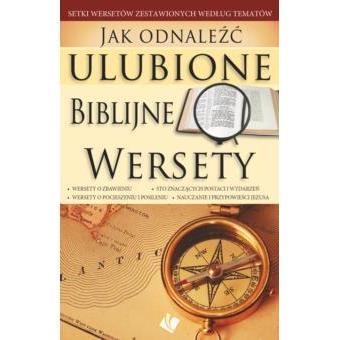 Jak odnaleźć ulubione Biblijne wersety