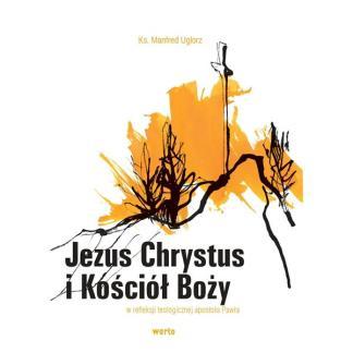 Jezus Chrystus i Kościół Boży