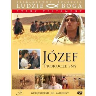 Józef. Prorocze sny