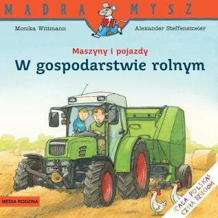 Mądra Mysz. Maszyny i pojazdy w gospodarstwie roln