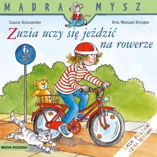 Mądra Mysz. Zuzia uczy się jeździć na rowerze