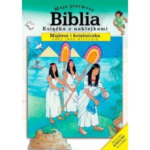 Moja pierwsza Biblia - z naklej.- Mojżesz i księżn