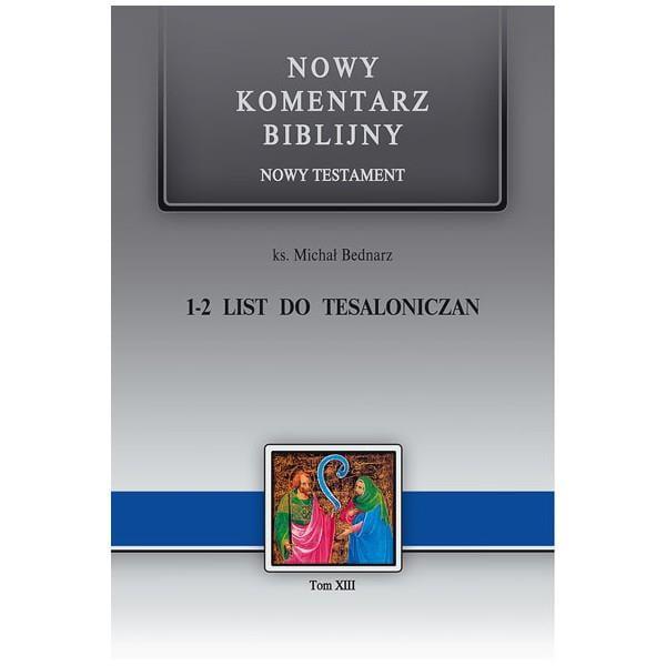 Nowy komentarz biblijny. 1-2 List do Tesaloniczan