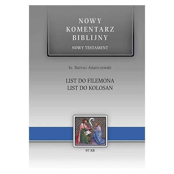 Nowy komentarz biblijny. Do Filemona. Do Kolosan