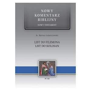 Nowy komentarz biblijny. Do Filemona. Do Kolosan