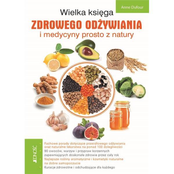 Wielka księga zdrowego odżywiania i medycyny