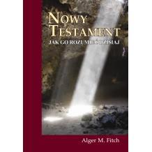 Nowy Testament - Jak go zrozumieć dzisiaj
