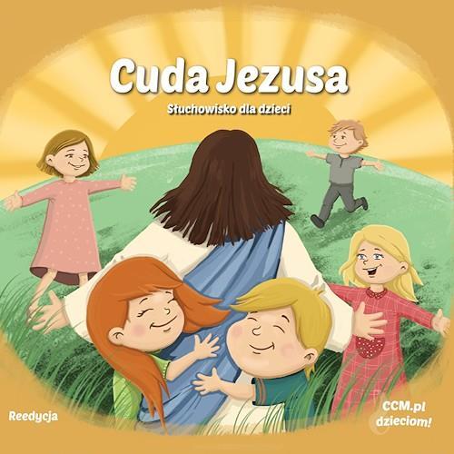 Cuda Jezusa - słuchowisko dla dzieci