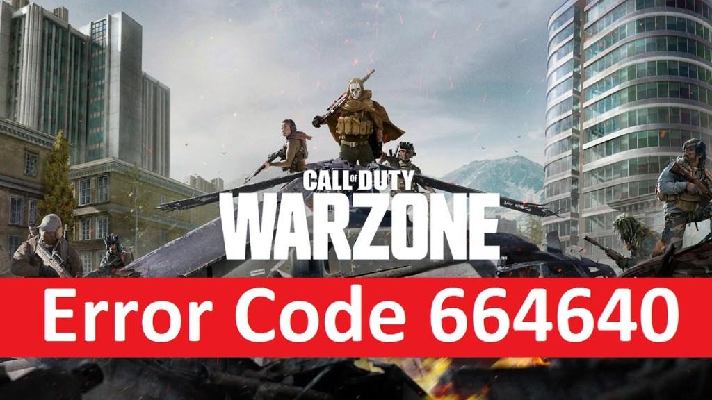 664640 Error warzone
