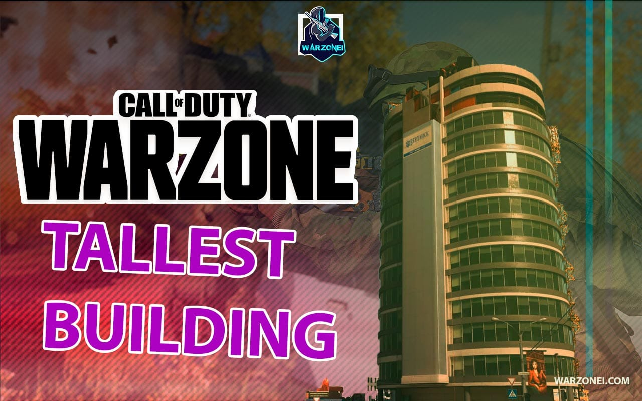 Warzone-tallest-building