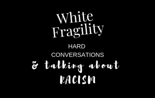 White fragility discussing hard conversations and talking about racism