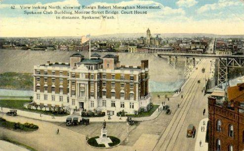 Ensign Robert Monaghan Monument, Spokane Club, Monroe Street Bridge & Court House