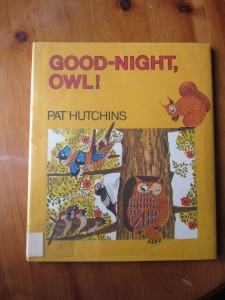 Good-Night Owl by Pat Hutchins. Childrens Book. Owls.