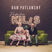 Perfection-Kill_Dan-Patlansky-180×180
