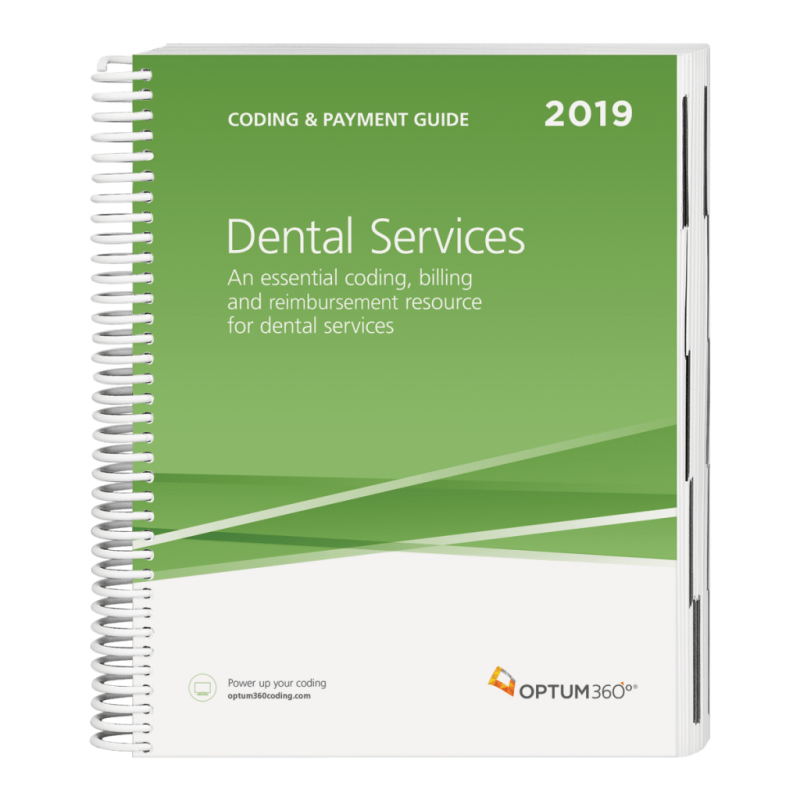 Optum Coding And Payment Guide for dental services 2019