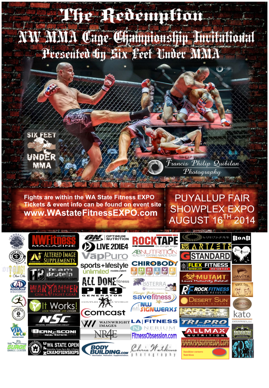 The Redemption, NW MMA Cage Championship Invitational, Presented by Six Feet Under MMA