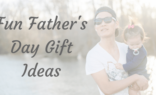 Fun and Unique Father's Day Gift Ideas