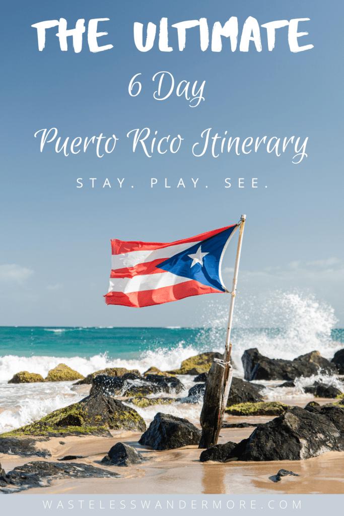 6 day puerto rico itinerary