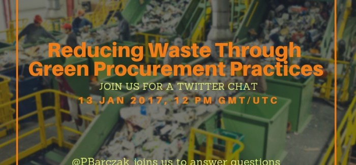 Reducing Waste Through Green Procurement Practices – A Twitter Chat