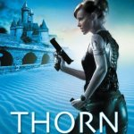 Richelle Mead – Thorn Queen