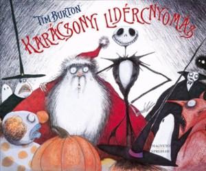 Karácsony ala Tim Burton, avagy Karácsonyi lidércnyomás