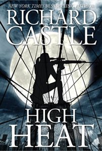 Richard Castle: High Heat