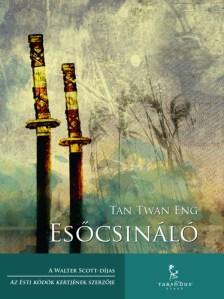 Tan Twan Eng: Esőcsináló