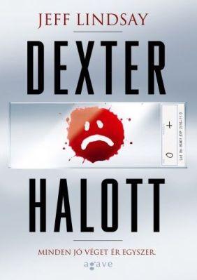 Jeff Lindsay: Dexter Halott