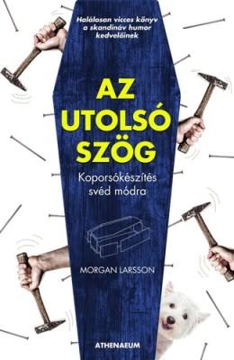 Morgan Larsson: Az utolsó szög