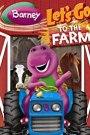 Barney: Let's Go To The Farm (2005)