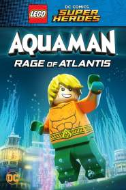 LEGO DC Super Heroes – Aquaman: Rage Of Atlantis (2018)