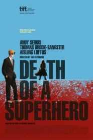 Death of a Superhero (2011)