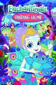 Enchantimals, Finding Home (2017)