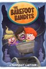The Barefoot Bandits Season 1