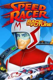 Speed Racer Race to the Future (2016)