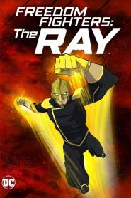 Freedom Fighters: The Ray Season 2