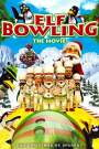 Elf Bowling the Movie (2007)