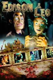 Edison And Leo (2008)
