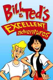 Bill and Ted's Excellent Adventures Season 1